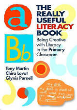 The Really Useful Literacy Book: Being Creative with English in the Primary...