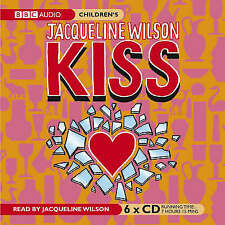 Kiss by Jacqueline Wilson (CD-Audio, 2007)