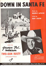 """TWO GUN RUSTY Sheet Music """"Down In Santa Fe"""" George Pal Puppetoon Rudy Sooter"""