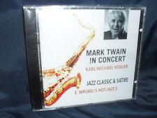Mark Twain in Concert -Jazz Classic & Satire -Karl M. Vogler -E. Wrobel's Hot...