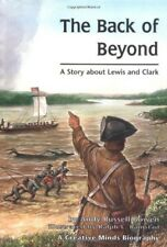 New, The Back of Beyond: A Story about Lewis and Clark (Creative Minds Biography