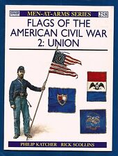 Osprey Men-at-Arms Flags of the American Civil War # 2 UNION P. Katcher Scollins