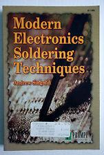 Modern Electronics Soldering Techniques Andrew Singmin 2000 PB ISBN: 0790611996