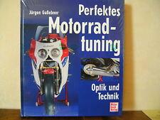 Perfektes Motorradtuning - Optik und Technik von Jürgen Gassebner (2002)