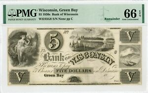 1800's $5 The Bank of Wisconsin - Green Bay, WISCONSIN Note PMG Gem 66 EPQ
