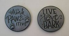 d 1x Live Love Bark dog lover PAWSITIVE PET POCKET TOKEN CHARM paw print