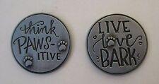 d 1x Live Love Bark dog lover PAWSITIVE PET POCKET TOKEN CHARM paw print