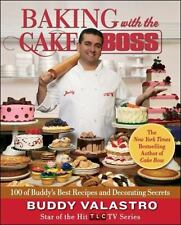 Baking with the Cake Boss : 100 of Buddy's Best Recipes and Decorating-ExLibrary