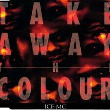 Ice MC [Maxi-CD] Take away the colour (1993)