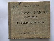 TRAVAIL MANUEL DESSIN GEOMETRIQUE 1921 JULLY ROCHERON GEOMETRIE MATHEMATIQUE