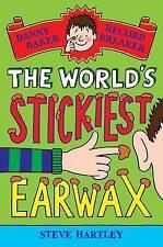Danny Baker Record Breaker 4 The World's Stickiest Earwax by Steve Hartley NEW