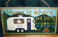 "Home Is Where We Park It  Mountains & Bumper Pull Camper Sign  5""x10"" Ships Free"