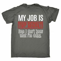 My Job Is Top Secret T-SHIRT Tee Manager Boss Employer Funny birthday gift