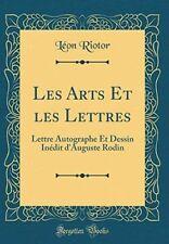 Les Arts Et Les Lettres: Lettre Autographe Et Dessin Inédit d'Auguste Rodin
