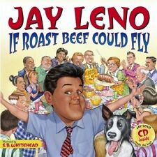 Jay Leno: If Roast Beef Could Fly by Jay Leno