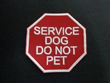 SERVICE DOG DO NOT PET STOP SIGN EMBROIDERED PATCH MADE IN USA