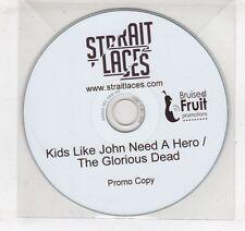 (GV656) Strait Laces, Kids Like John Need A Hero/The Glorious Dead - DJ CD