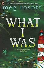 New What I Was [Paperback] [May 14, 2008] Rosoff, Meg