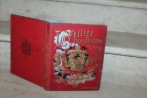 La Veillée au pays Breton par Léon Manesse, 82 gravures, cartonnage A.Lenègre
