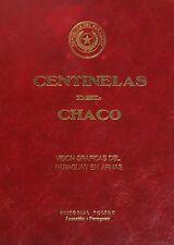 GUERRA DEL CHACO WAR  ALBUM CENTINELAS DEL CHACO PARAGUAY EN ARMAS 1952,UNIFORMS