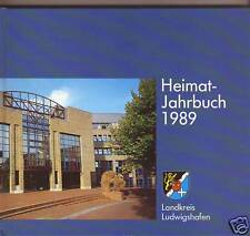 Landkreis Ludwigshafen Heimat-Jahrbuch 1989 Heßheim Birkenheide Lambsheim Altrip