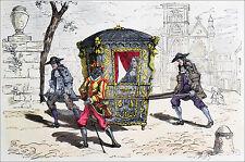 CHAISE à PORTEUR pour la VILLE sous LOUIS XIV  - Gravure du 19° en couleur