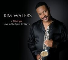 Kim Waters - I Want You: Love in the Spirit of Marvin [New CD]