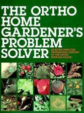 The Ortho Home Gardener's Problem Solver by L. Patricia Kite (1993, softcover)