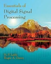 Essentials Of Digital Signal Processing: By B. P. Lathi, Roger A. Green