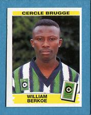 FOOTBALL 96 BELGIO Panini - Figurina-Sticker n. 97 -W. BERKOE-C.BRUGGE-New