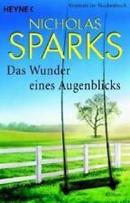 Das Wunder eines Augenblicks von Nicholas Sparks (2007, Taschenbuch)