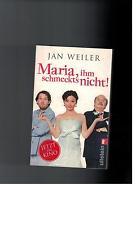 Jan Weiler - Maria, ihm schmeckt´s nicht !  - 2009
