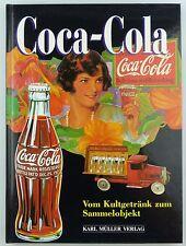 #e7228 Buch: Coca Cola vom Kultgetränk zum Sammelobjekt Karl Müller Verlag