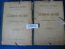 LA GUERRA DEL 1859 PER L'INDIPENDENZA D'ITALIA (1910) 2 vol.