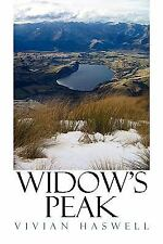 Widow's Peak by Vivian Haswell (2009, Paperback)
