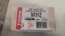 TORK WH2 NEW IN BOX TIME SWITCH FOR ELECTRIC WATER HEATER DPST 208-277V #A44
