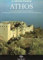 Arte ortodossa, architettura - Athos. Le fondazioni monastiche - Jaca book 1997