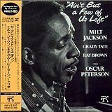 JACKSON Milt & PETERSON Oscar - Ain't but a few of us left - CD Album