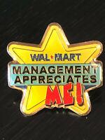 Vintage Collectible Walmart Management Appreciates Me! Colorful Metal Pin Back