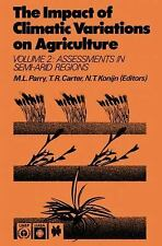 The Impact of Climatic Variations on Agriculture: Volume 1: Assessments in Cool