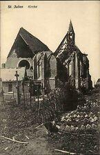 1914/15 St. Julien CPA Postkarte im Weltkrieg zerstörte Kirche Grande Guerre I.