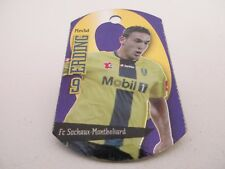 METAL TAGS Football LIGUE 1 France 2008 #146 - Mevlut Erding FC Sochaux
