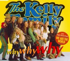 THE KELLY FAMILY - Why Why Why 3TR CDM 1995 / POP