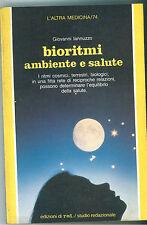 IANNUZZO GIOVANNI BIORITMI AMBIENTE E SALUTE RED 1988 L'ALTRA MEDICINA 74