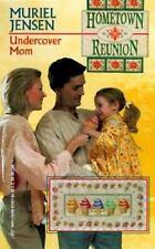 Undercover Mom (Harlequin Romance Hometown Reunion Return To Tyler #9)-ExLibrary