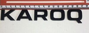 "SKODA ""KAROQ"" GLOSS BLACK REAR BADGE LOGO LETTERS BESPOKE 3mm ACRYLIC 3M BACKING"