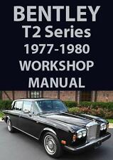 BENTLEY T2 & CORNICH WORKSHOP MANUAL 1977-1980