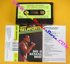 MC HARRY BELAFONTE Day-o banana boat 1986 italy JOKER MC 3925 no cd lp vhs dvd