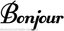 BONJOUR FRENCH HELLO WALL DECAL STICKER KITCHEN BEDROOM LIVING ROOM MANY COLORS