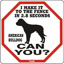 American Bulldog 2.8 Fence Dog Sign